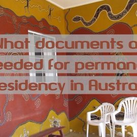Documents needed for permanent residency in Australia